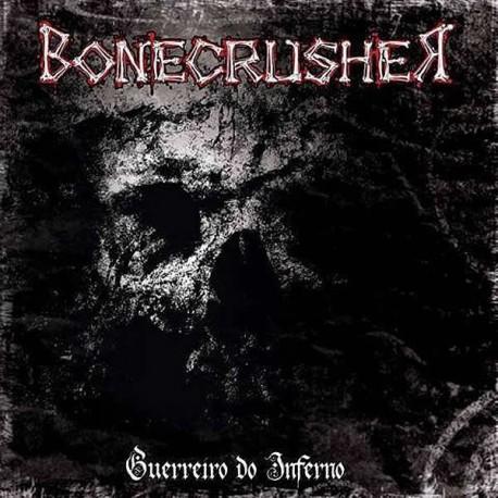 "Bonecrusher ""Guerreiro do Inferno"" CD"