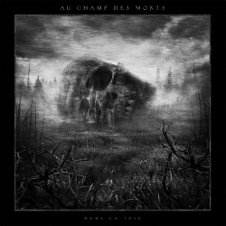 """Au Champ Des Morts """"Dans La Joie"""" Digipack CD"""