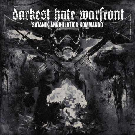 "Darkest Hate Warfront ""Satanik Annihilation Kommando"" Digipack CD"