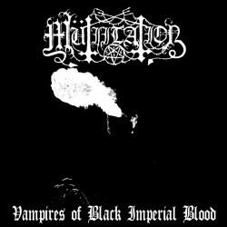"Mütiilation ""Vampires of Black Imperial Blood"" CD"