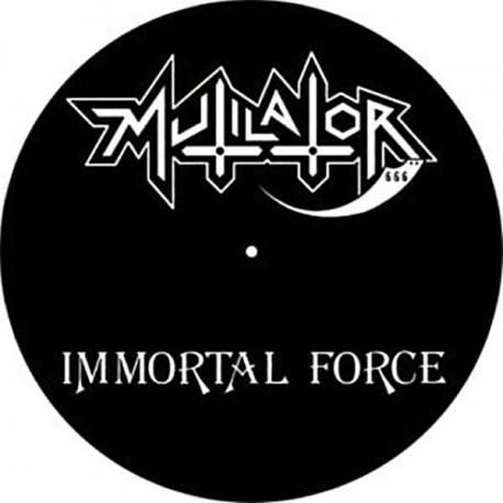 "Mutilator ""Immortal Force"" Picture Disc + Poster"