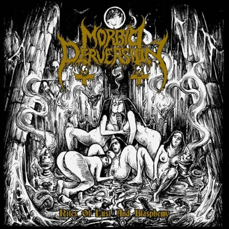 "Morbid Perversion ""Rites Of Lust And Blasphemy"" CD"