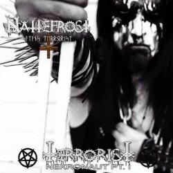 "Nattefrost ""Terrorist Nekronaut Part I"" Digipack CD"