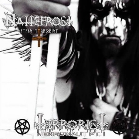 """Nattefrost """"Terrorist (Nekronaut Pt. I)"""" Digipack CD"""
