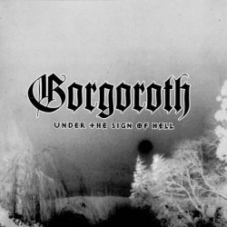 "Gorgoroth ""Under The Sign Of Hell"" CD"