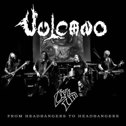 "Vulcano ""From Headbangers to Headbangers"" Digipack 2CD"
