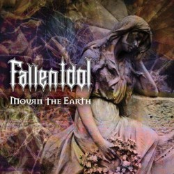 "Fallen Idol ""Mourn the Earth"" CD"