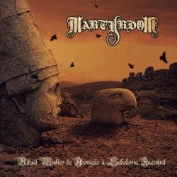 """Martyrdom """"Ritual Mistico de Adoração à Sabedoria Ancestral"""" CD"""