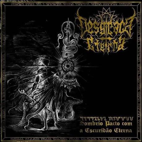 """Desgraça Eterna """"Sombrio Pacto com a Escuridão Eterna"""" CD"""