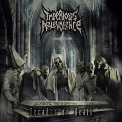 "Imperious Malevolence ""Decades of Death"" CD"