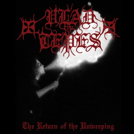 "Vlad Tepes ""The Return of the Unweeping - Collection"" CD"