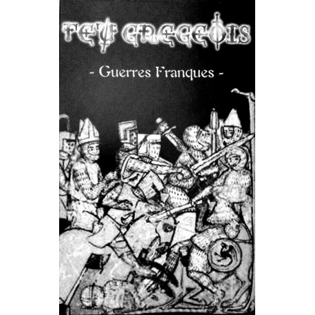 "Feu Gregeois ""Guerres Franques"" Demo-tape"
