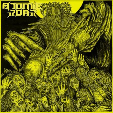 """Atomic Roar """"Never Human Again"""" CD"""