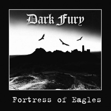 "Dark Fury ""Fortress of Eagles"" CD"