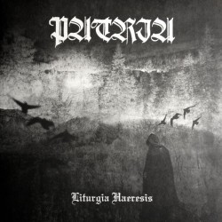 """Patria """"Liturgia Haeresis"""" LP"""