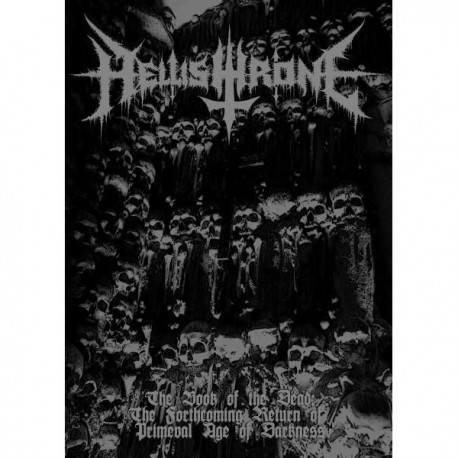 "Hellishthrone ""The Book of the Dead: The Forthcoming Return of Primeval Age of Darkness"" Booklet A5 CD"